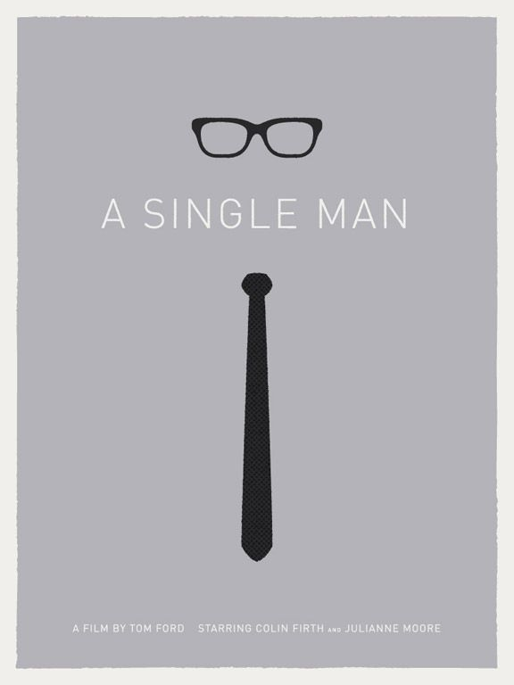 poster design for A Single Man, a film by Tom Ford with the style to show for it.