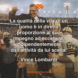#citazioni #vincelombardi #motivazione #pensiero #parolesante #saggio #italianblogger