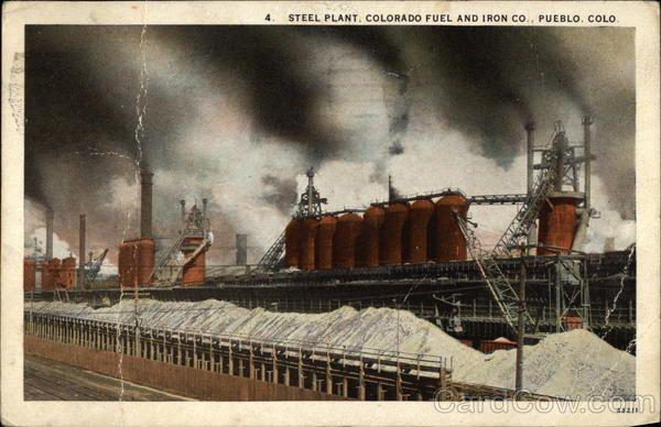 Steel Plant Colorado Fuel And Iron Co Pueblo Co Pueblo Colorado Colorado Steel