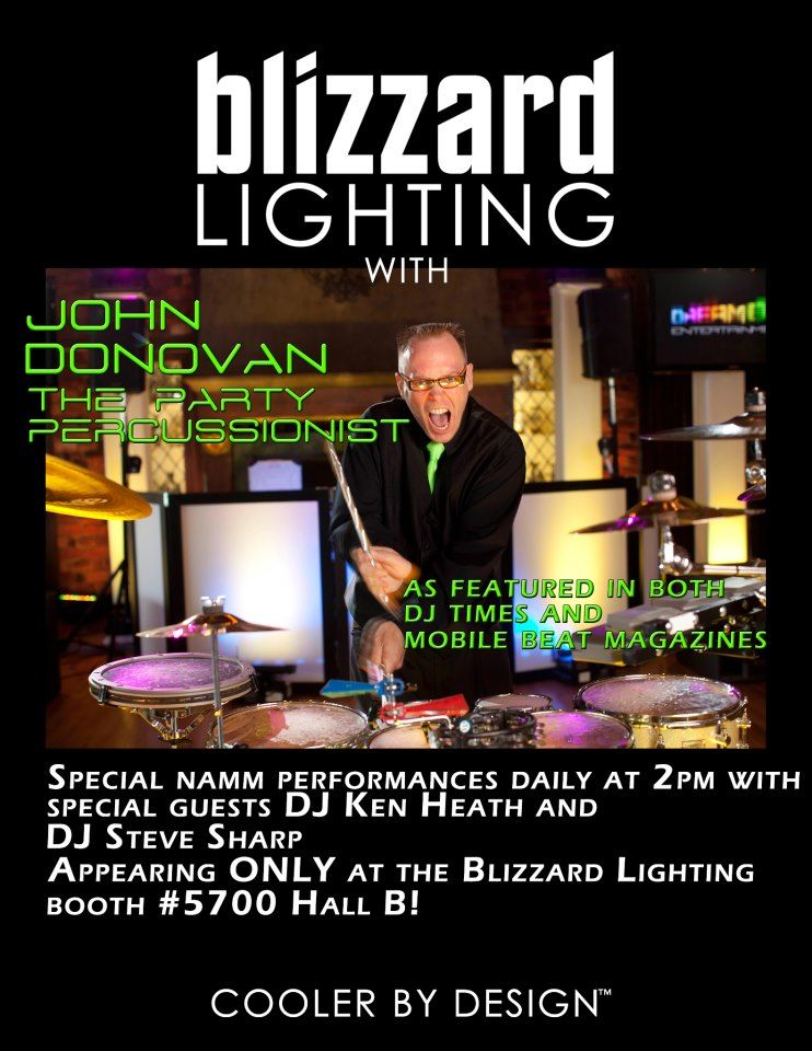 Come see John Donovan the Party Percussionist at The NAMM Show with Blizzard Lighting LLC  sc 1 st  Pinterest & Come see John Donovan the Party Percussionist at The NAMM Show with ...