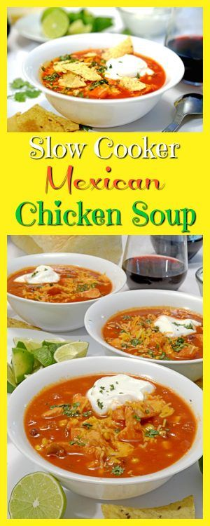 Slow Cooker Mexican Chicken Soup Recipe from Platter Talk