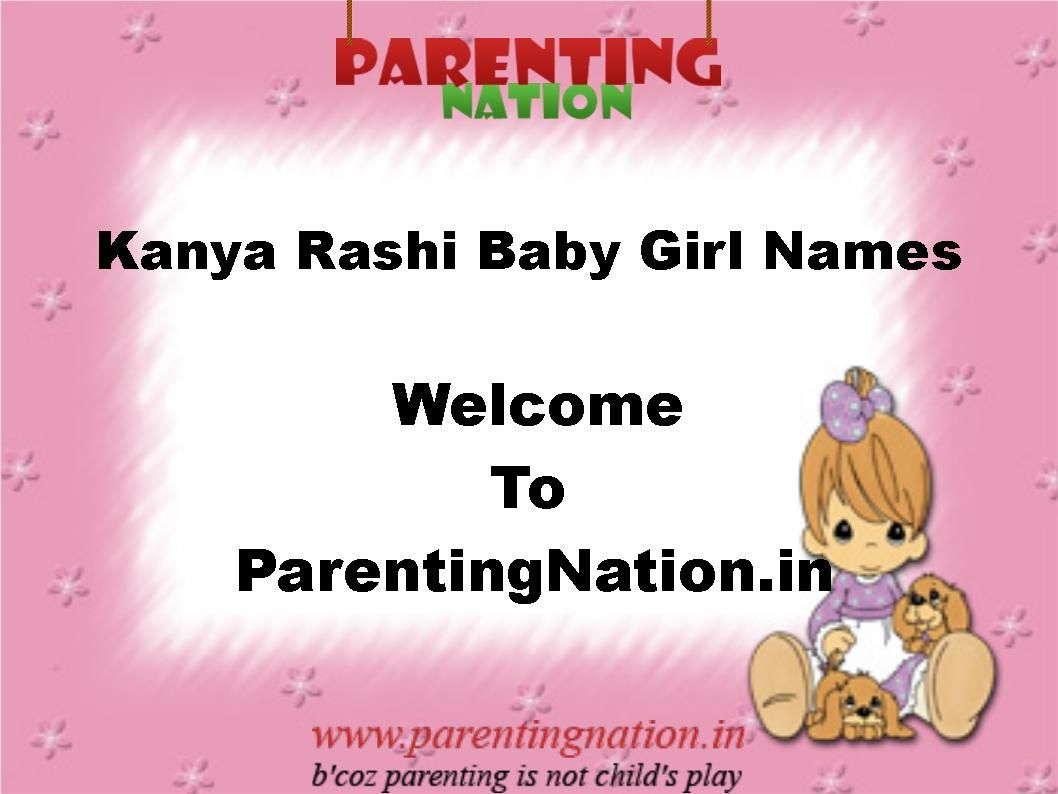Welcome To Kanya Rashi Baby Girl Names With Meanings Here You Can