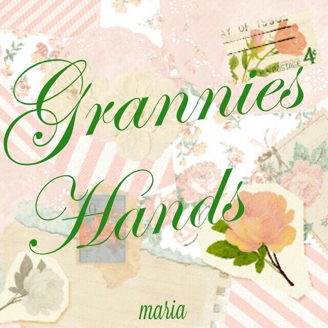 Grannies Hands♥♥