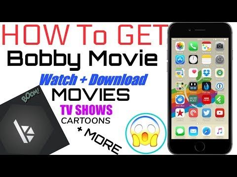 iOS 9-10 3 2/10 3 1: Install (Bobby Movie) Watch+Download