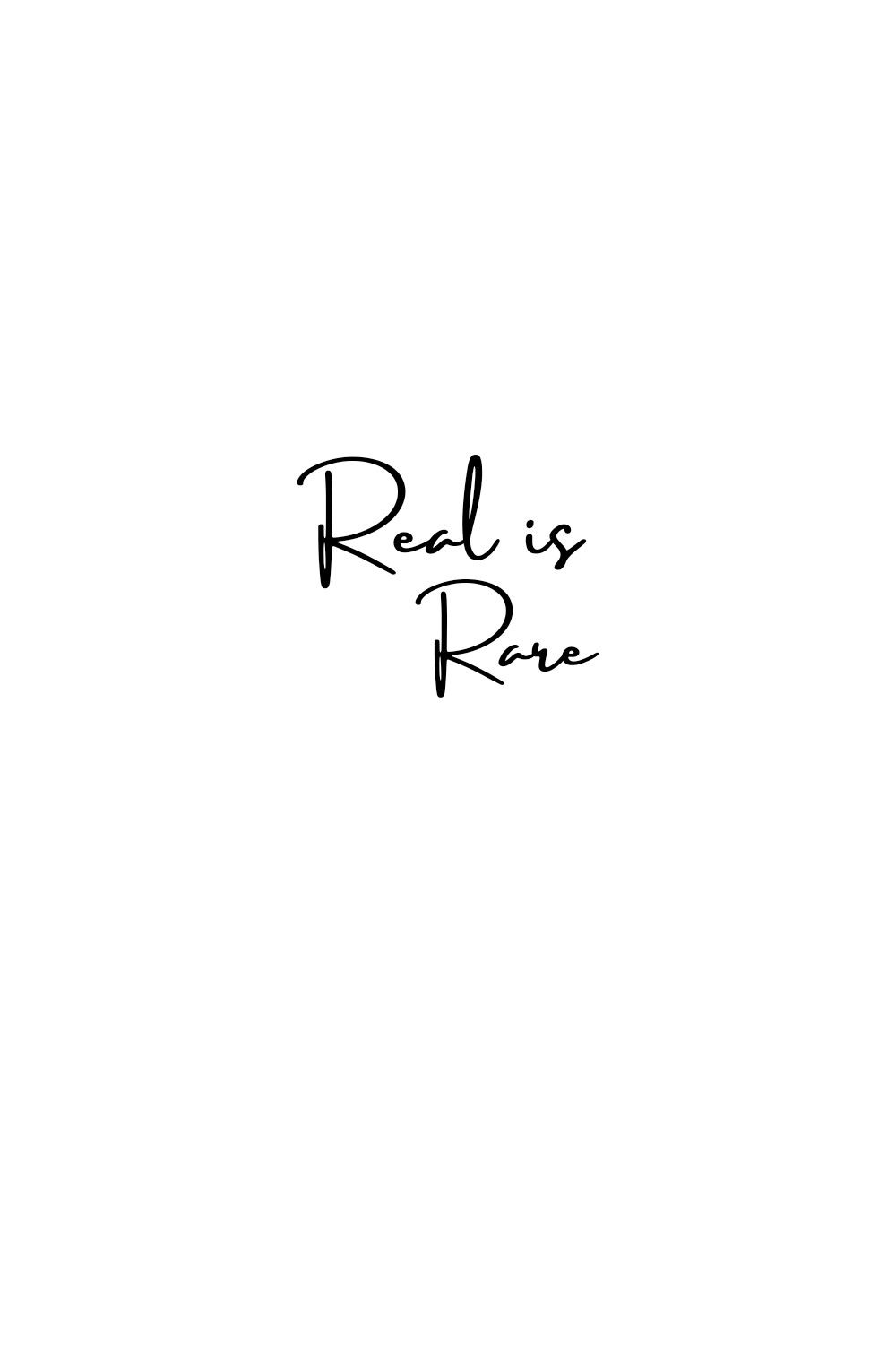 Real Is Rare Quote Rare Quote Quotes White White Background Quotes