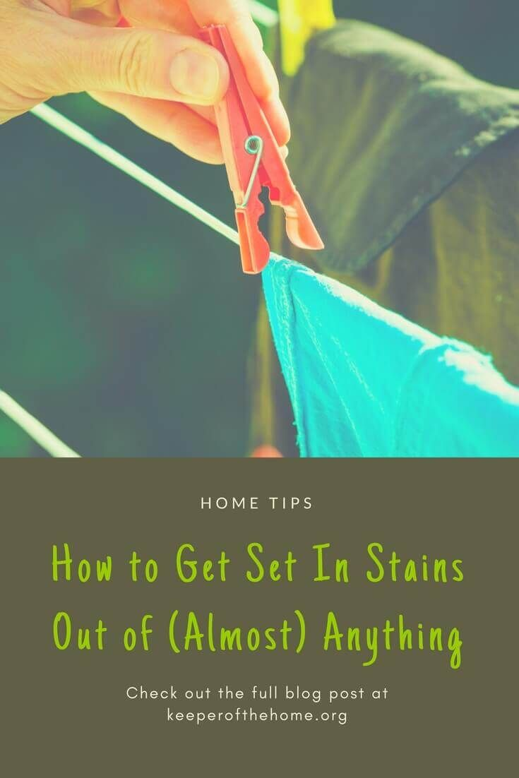 How to get set in stains out of almost anything
