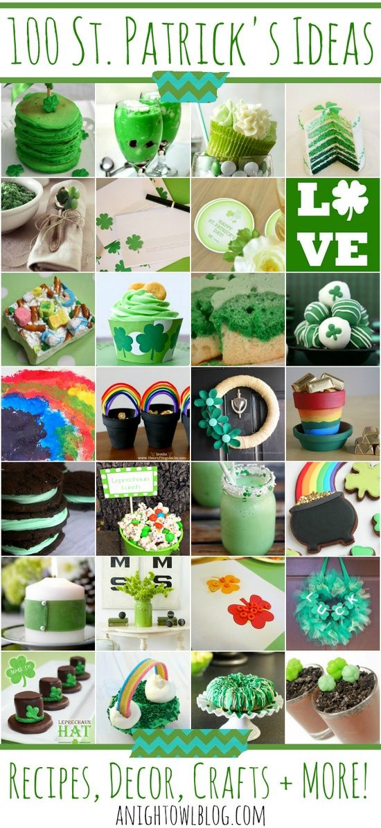 100 St. Patrick's Day Ideas- recipes, decor, crafts + MORE.