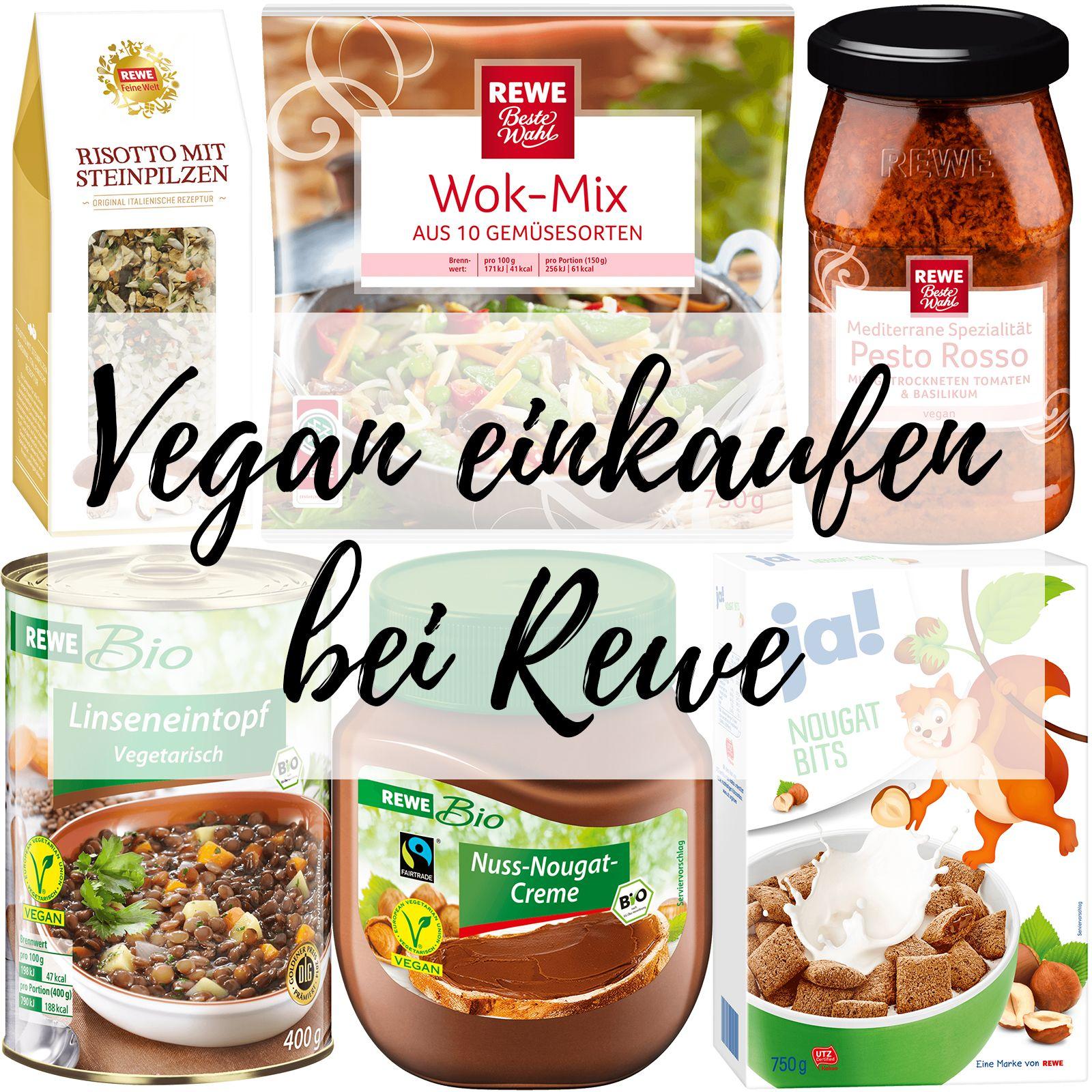 Vegan Einkaufen Bei Rewe In 2020 Vegan Einkaufen Vegan Lebensmittel Essen