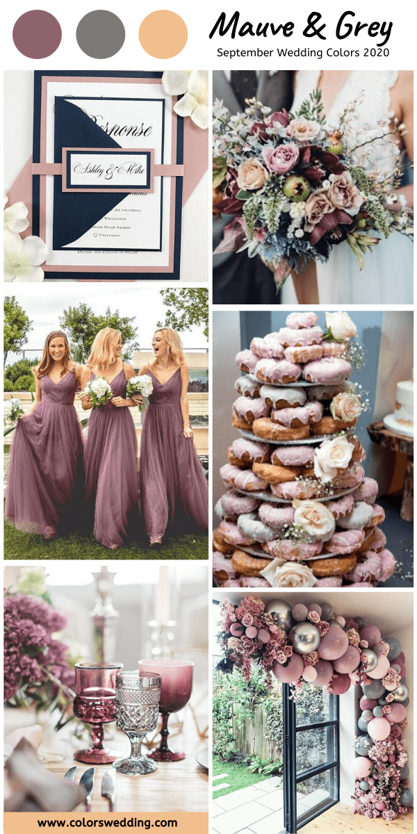 Top 8 September Wedding Color Combos For 2020 Mauve Grey