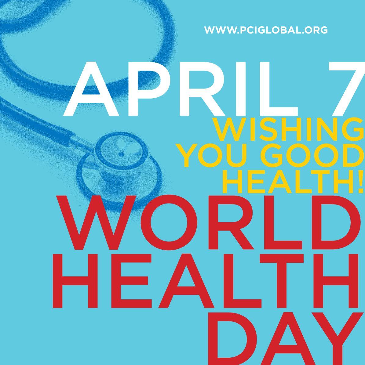 World Health Day April 7th Health Worldhealthday