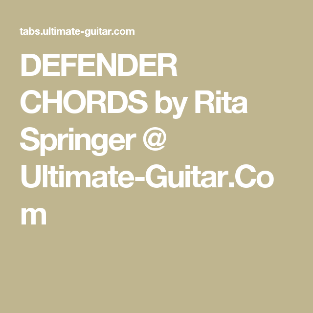 Defender Chords By Rita Springer Ultimate Guitar Learning To