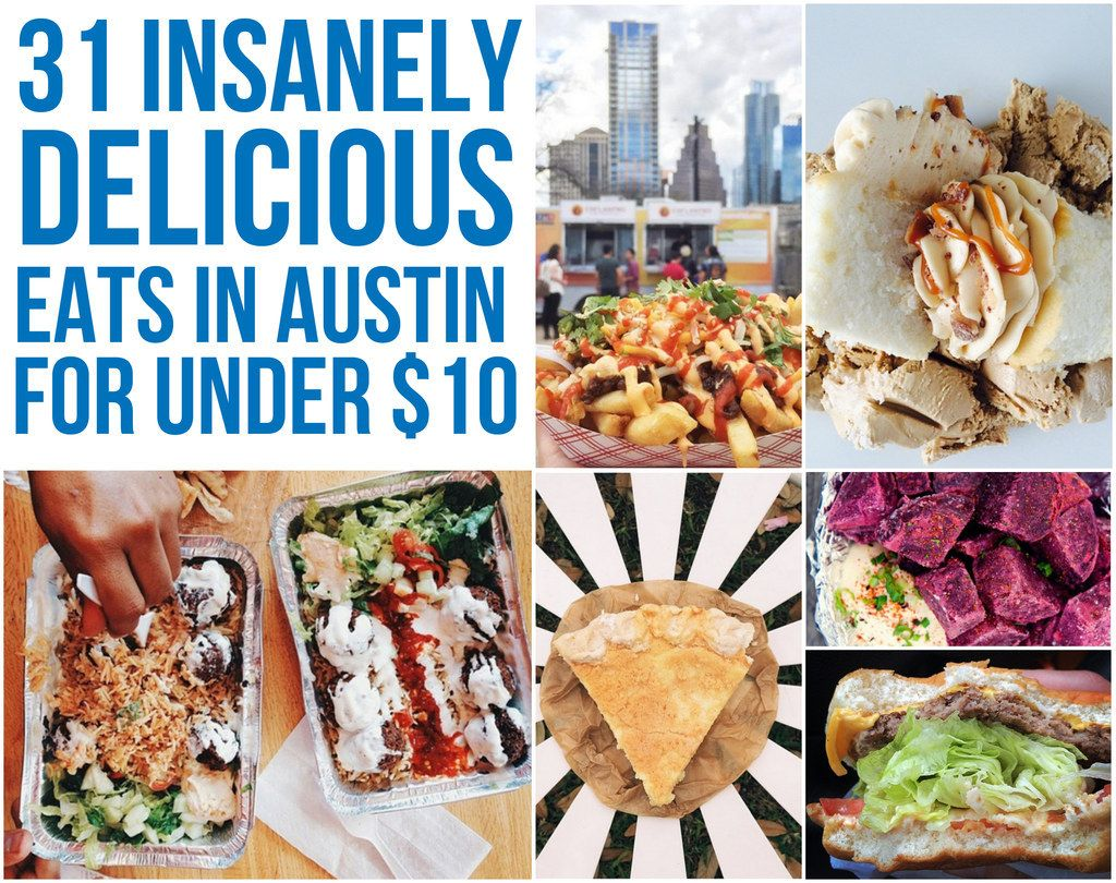 31 delicious austin eats that are worth every penny