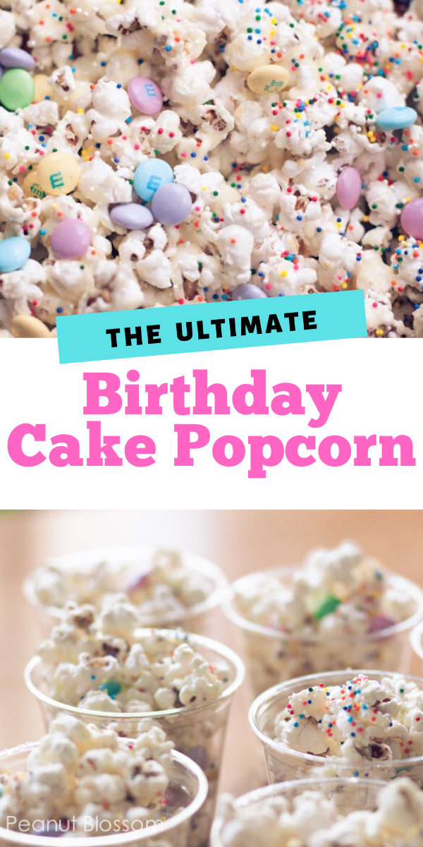 Birthday cake popcorn is the perfect party treat for kids