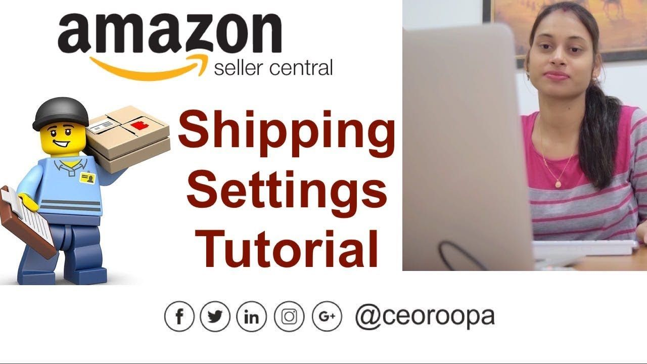 Shipping Settings In Amazon Seller Central Tutorial