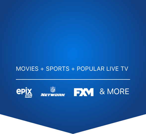 Movies and Sports and Popular Live TV; Epix Hits logo, NFL