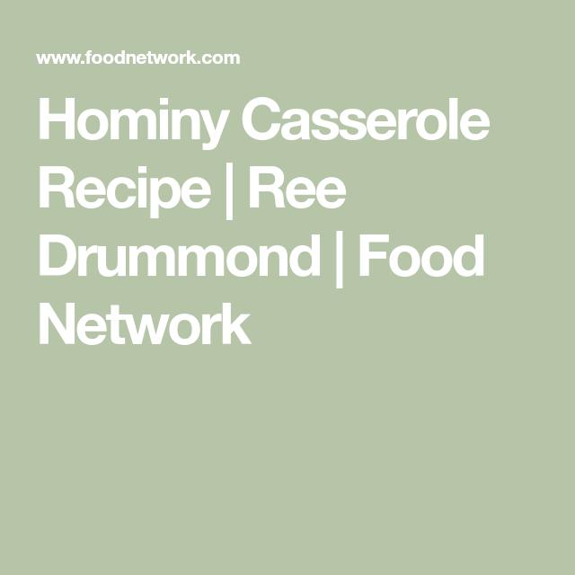 Hominy Casserole #hominycasserolepioneerwoman