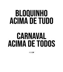 Pin De Joana Martins Em Carnaval Em 2020 Frase Carnaval