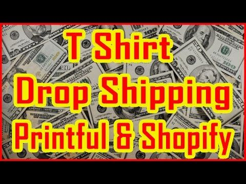 44aa89cd How to start T Shirt Drop Shipping Business using the Printful and Shopify  Store…