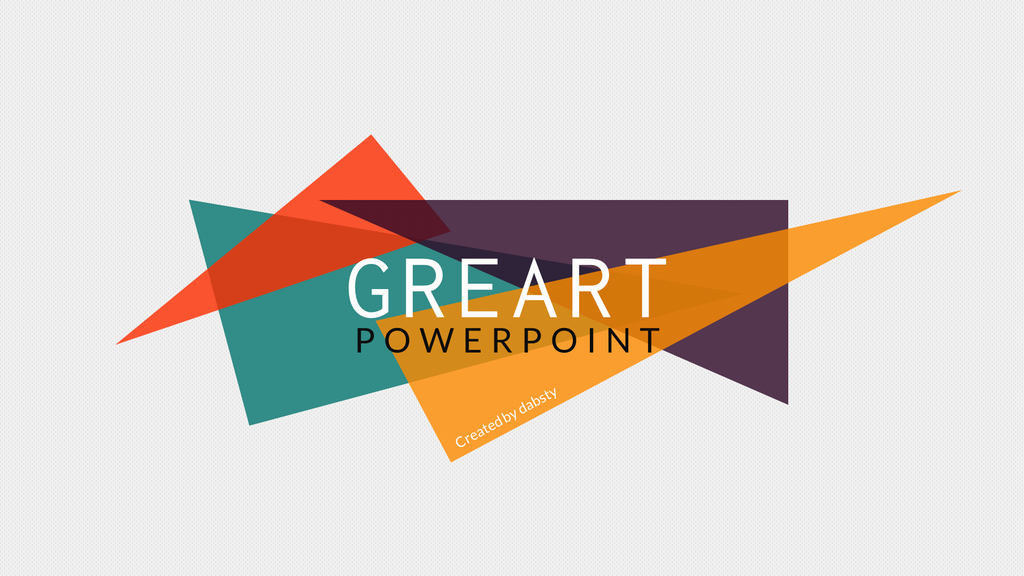 Greart  Powerpoint Presentation