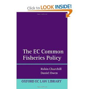 The EU Common Fisheries Policy (Oxford Ec Law Library) by Robin Churchill. $275.00. Publication: November 30, 2009. 640 pages. Publisher: Oxford University Press, USA (November 30, 2009)