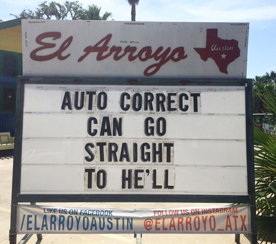 Likes Comments El Arroyo Elarroyoatx On Instagram - The internet cant get enough of this texan restaurants hilarious signs