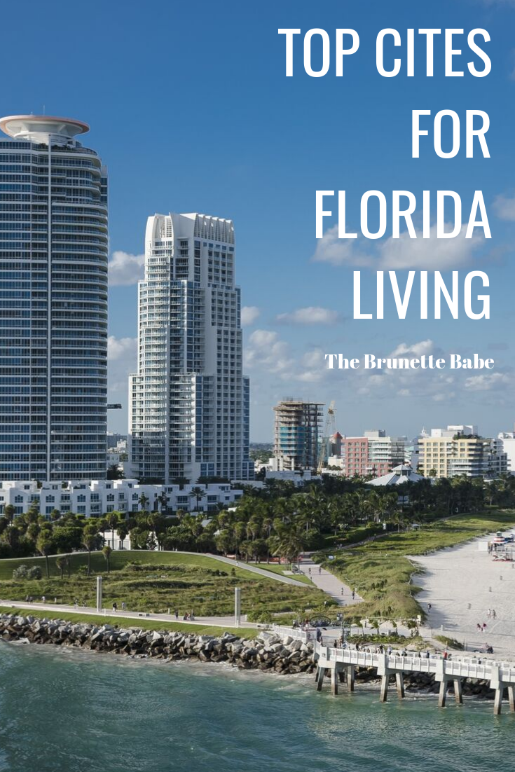 Top Cities For Floria Living Florida American Road Trip Best Places To Live