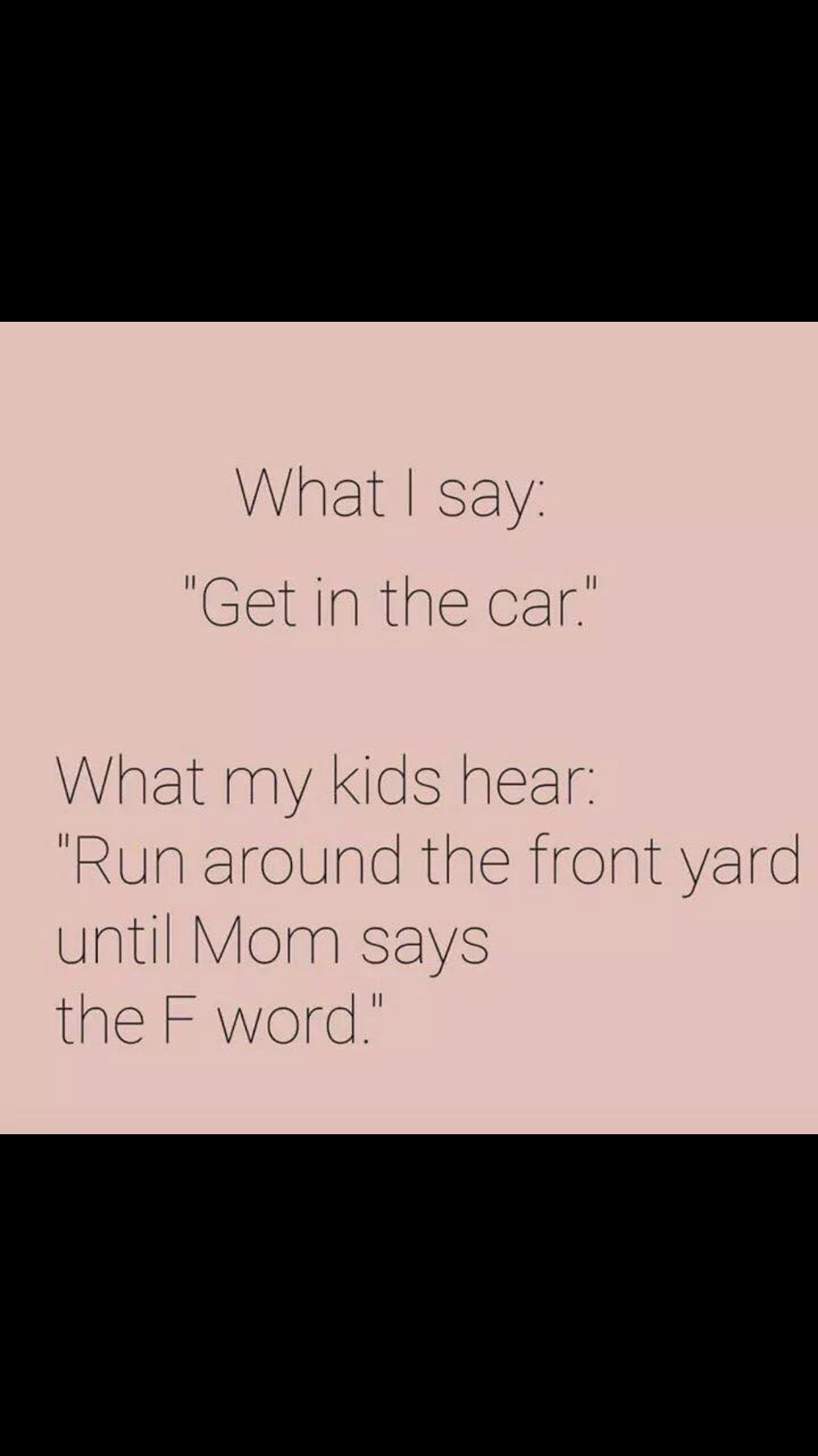 Pin By Dianne Tims On Good One Funny Mom Quotes Mommy Humor Mom Humor