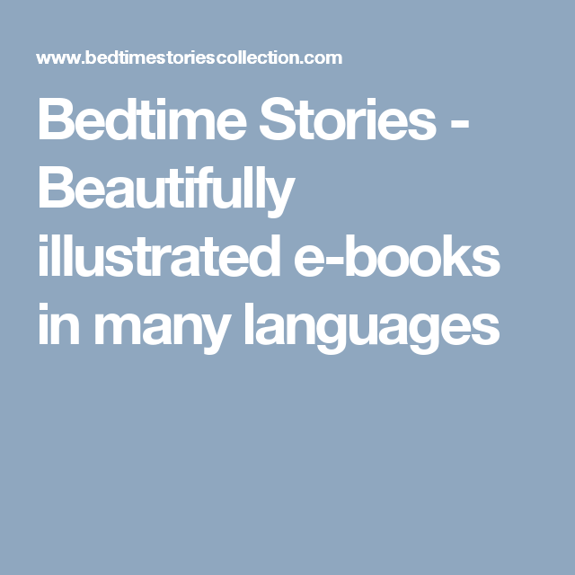 Bedtime Stories - Beautifully illustrated e-books in many languages