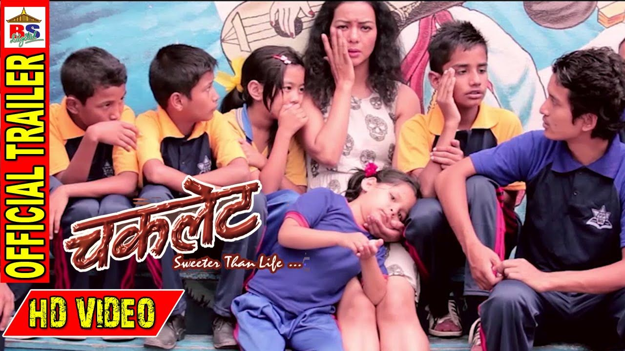 CHOCOLATE    चकलेट    New Nepali Movie    Official Trailer HD ...