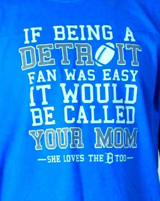 6d3b106bff NFL shirt Detroit Lions Replace with your fav team to customize! LOL ...