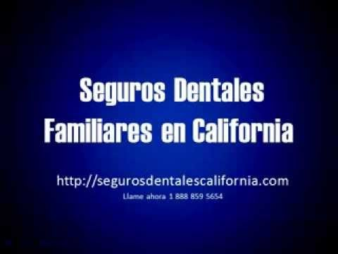 Seguros Dentales California | Aseguranzas Dentales en California