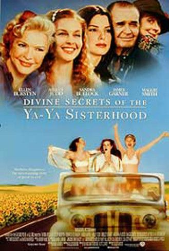 Divine Secrets Of The Ya Ya Sisterhood Prints Ya Ya Sisterhood