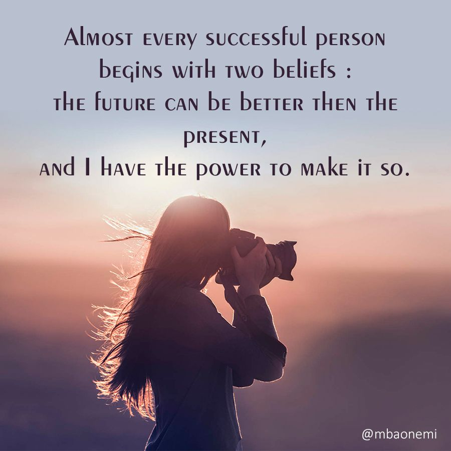 Quotes About Happy Person Almost Every Successful Person Begins With Two Beliefs  Via