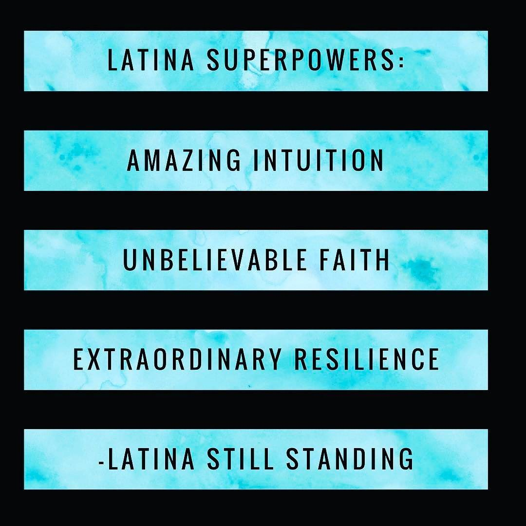 Latina Superpowers: Amazing Intuition Unbelievable Faith