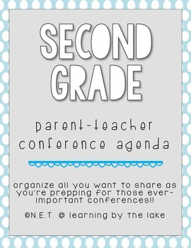 Second Grade ParentTeacher Conference Agenda  Teacher
