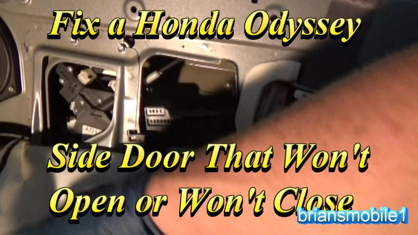 Fix A Honda Odyssey Side Door That Wont Close Or Open Youtube