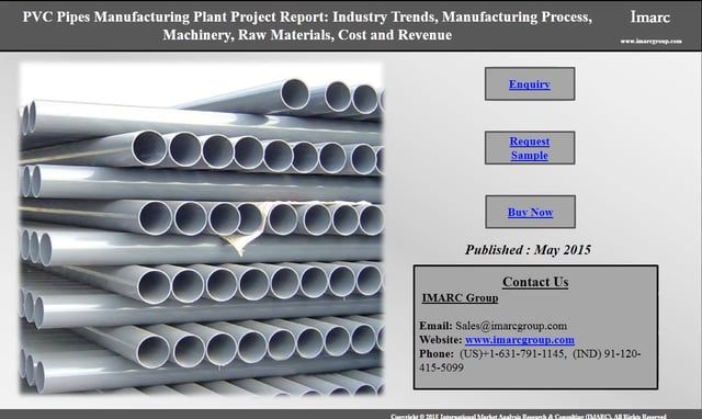 This study provides a deep understanding of Demand and benefits of PVC pipes globally. The project report analyzes all key factors for setting up a pvc pipes manufacturing plant including market trends, manufacturing process, raw materials, cost, application, etc. Link to report: http://www.imarcgroup.com/pvc-pipes-manufacturing-plant