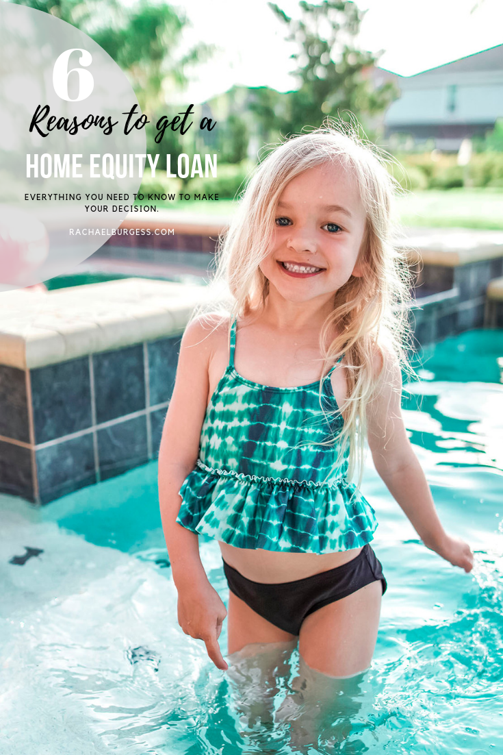 6 Practical Reasons To Get A Home Equity Loan Rachael Burgess Summer House Home Equity Loan Home Equity