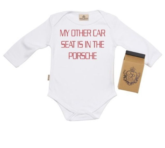 funny baby vest My other car seat is in a porsche bodysuit baby grow