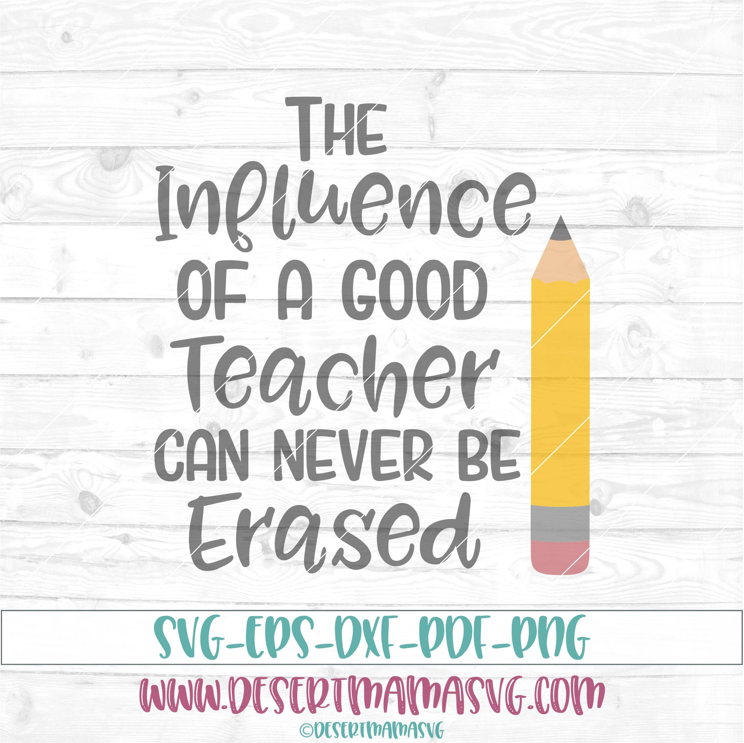 The influence of a good teacher svg eps dxf png cricut cameo the influence of a good teacher svg eps dxf png cricut negle Choice Image