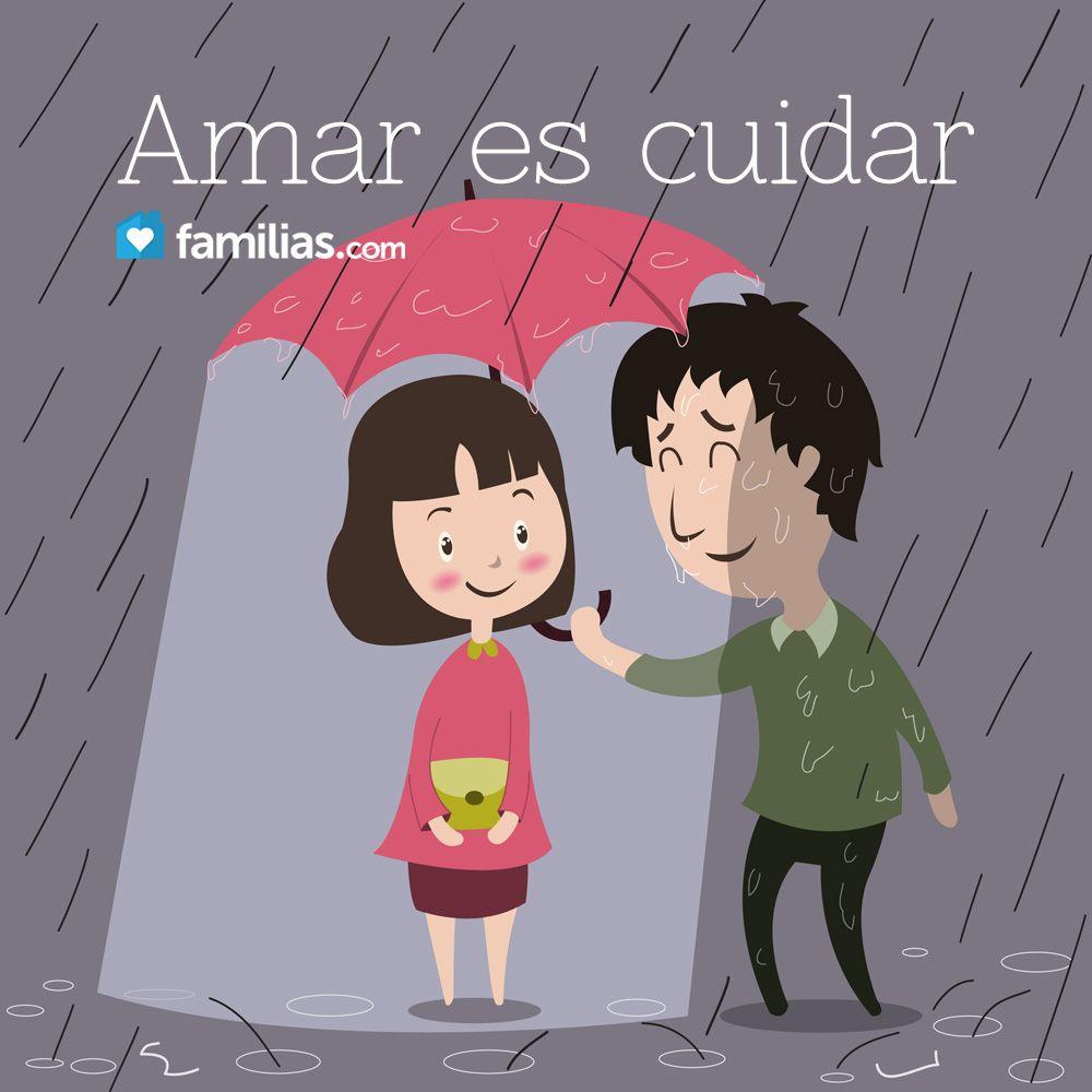 Amar es cuidar · Mi FamiliaFrase Para