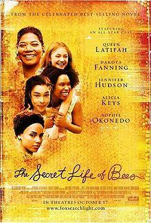 Secret Life Of Bees Bee Movie Movies Worth Watching Good Movies