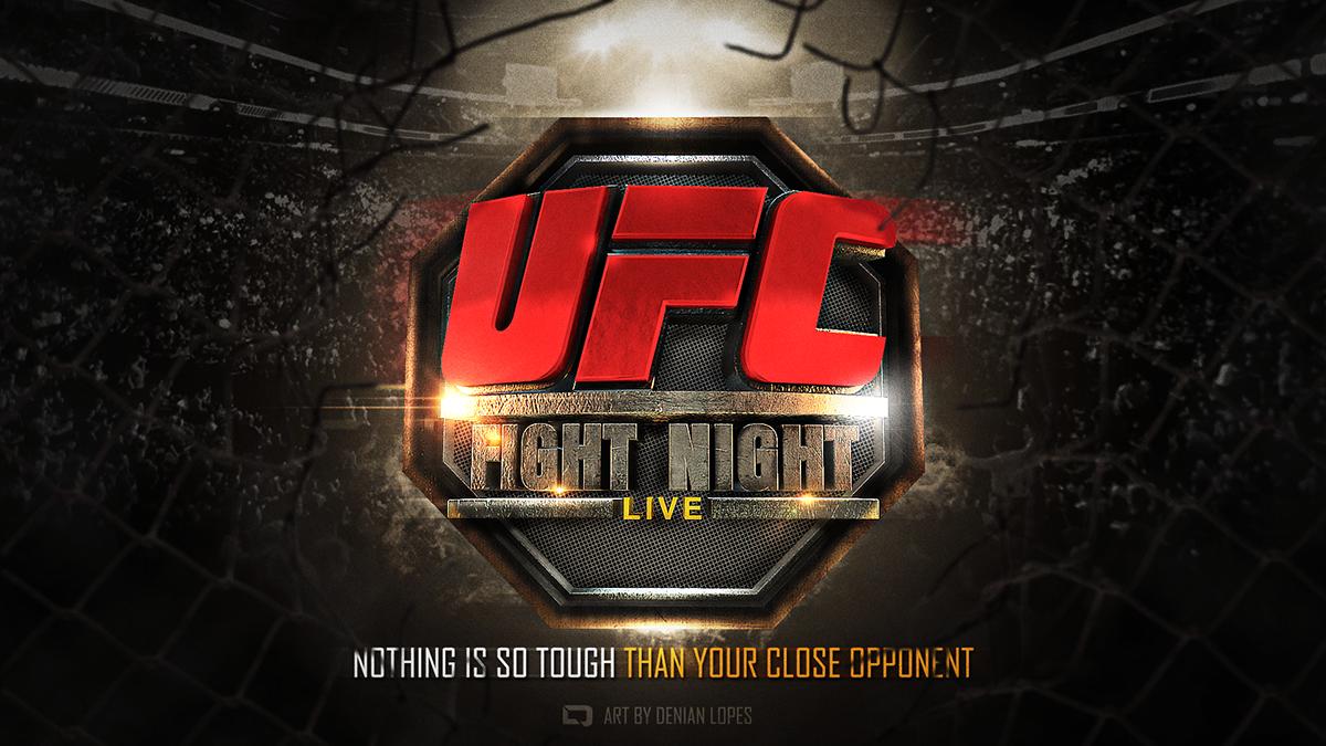 Ufc Fight Night Live On Behance Ufc Fight Night Ufc Night Live