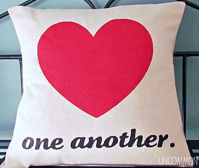 Love One Another {  A Valentine Pillow }