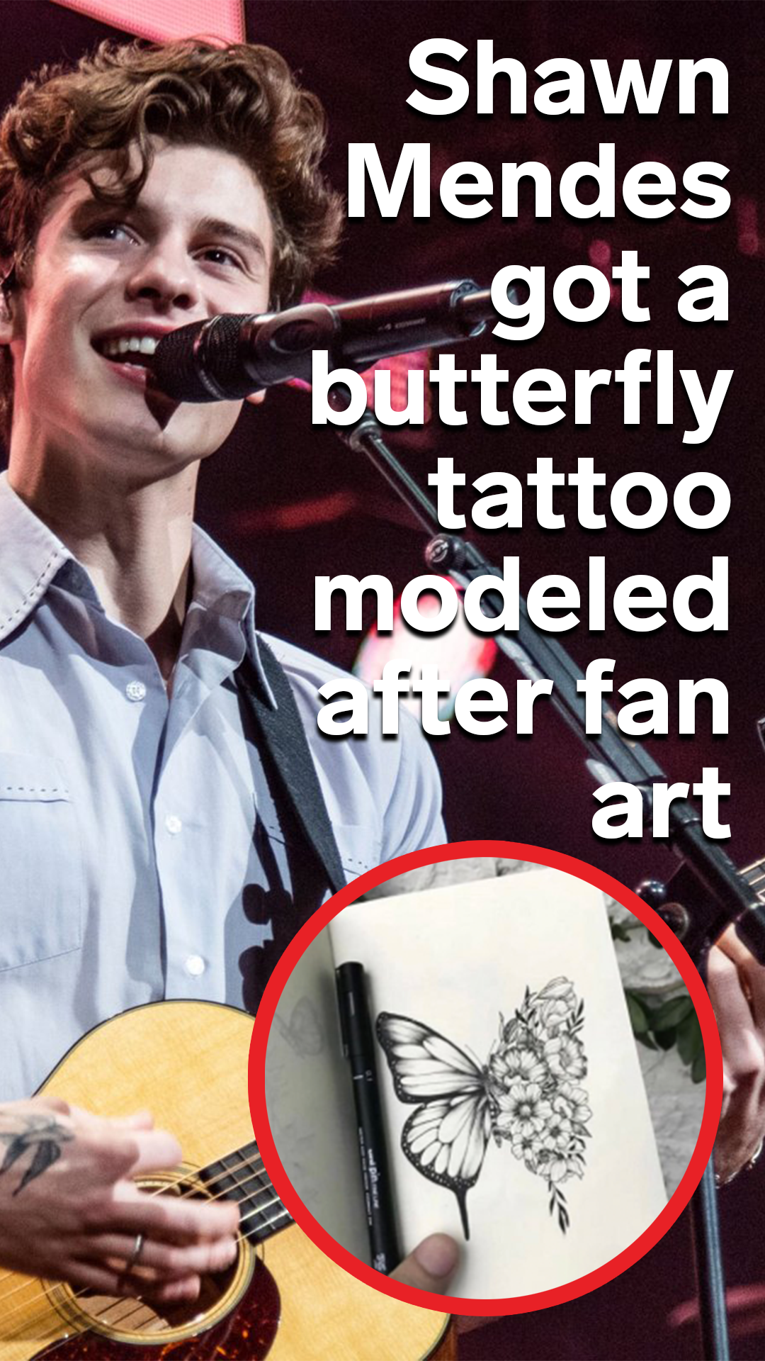 Shawn Mendes got a butterfly tattoo in real life after a