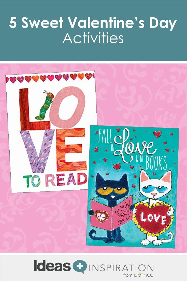 5 Sweet Valentine\'s Day Activities   Pinterest   Activities and Easy