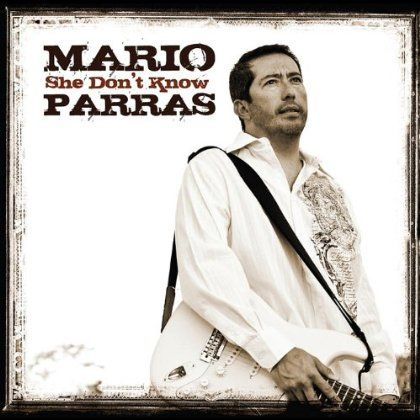 Mario Parras - She Don't Know