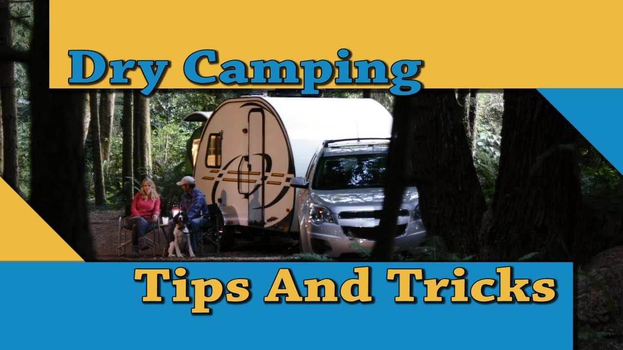Dry Camping Tips And Tricks From Mcgeorge Rolling Hills Rv