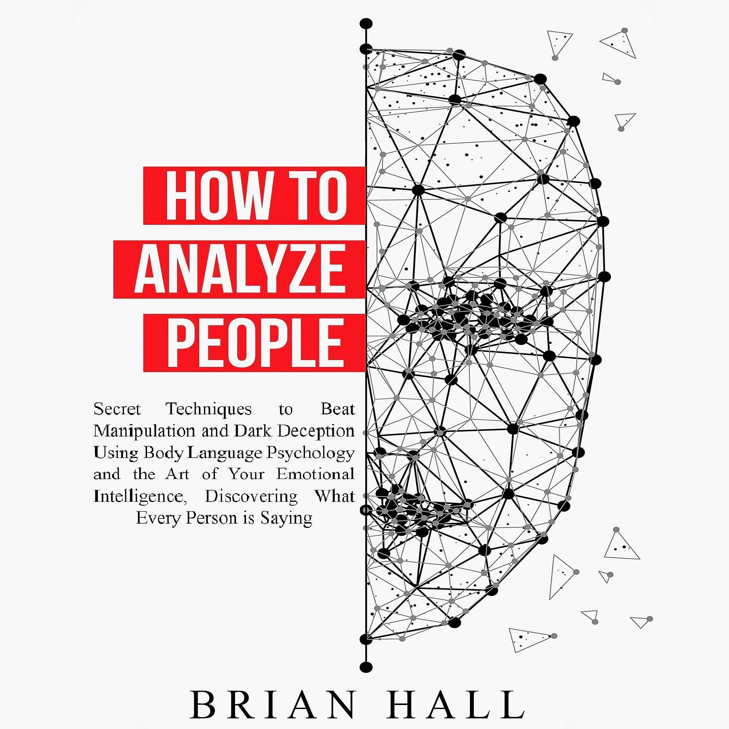 How To Analyze People Secret Techniques To Beat Manipulation And Dark Deception Using Body Language P Emotional Intelligence Body Language Criminal Psychology