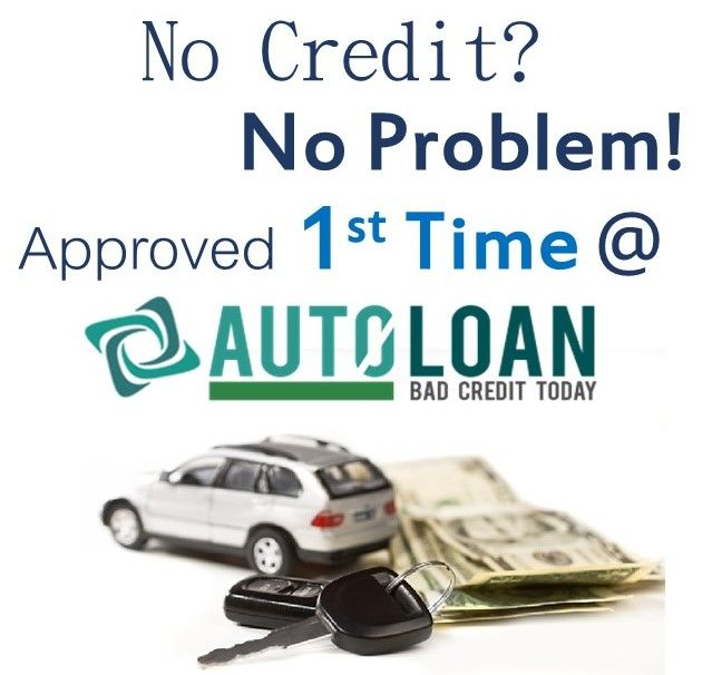 Get Firsttimecarloan With Nocredit Http Www Autoloanbadcredittoday Com First Time Car Buyer Loans Php Car Buyer Car Loans Loan